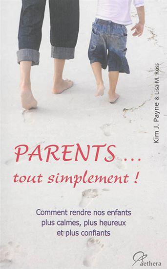Parents…tout simplement !